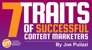 The 7 Traits of Successful Content Marketers