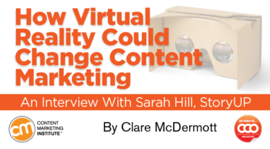 How Virtual Reality Could Change Content Marketing