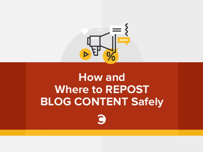 How and Where to Repost Blog Content Safely2