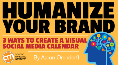 Humanize Your Brand: 3 Ways to Create a Visual Social Media Calendar