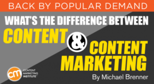 What Is the Difference Between Content and Content Marketing?