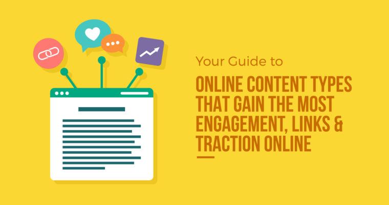 7 Content Types That Gain the Most Engagement & Links